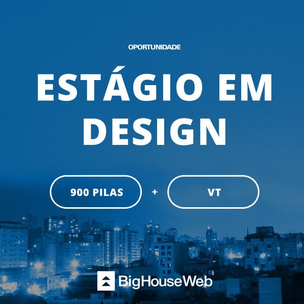 Quer fazer Estágio em Design?