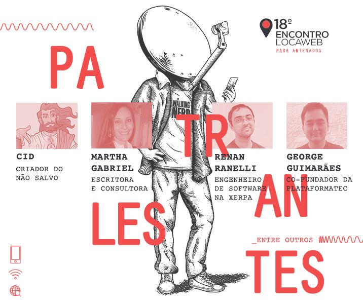 Atrações do 18º Locaweb, que acontece em Porto Alegre no dia 09 de junho.
